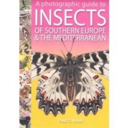 EB03 - A Photographic Guide to Insects of Southern Europe & the...