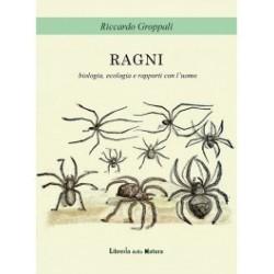 EB11 - Ragni - Biologia, Ecologia e Rapporti con L'Uomo