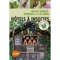 EB15 - Hotel a Insectes- Abeilles Sauvages Bourdons & Cie Au Jardin